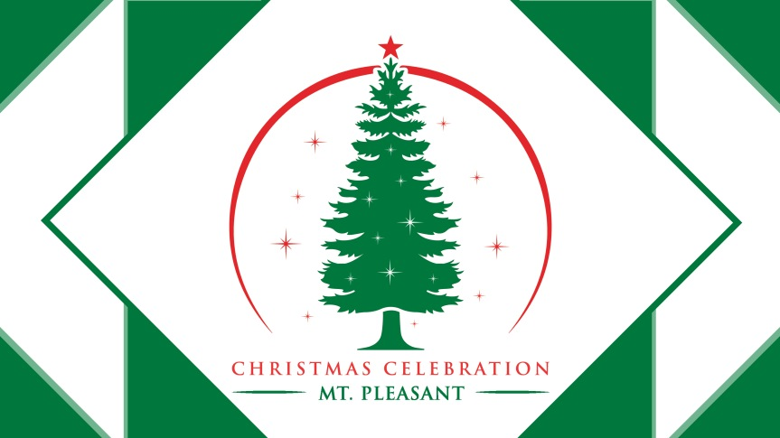 Feel the holiday spirit at the Mt. Pleasant Christmas Celebration Dec. 1-2