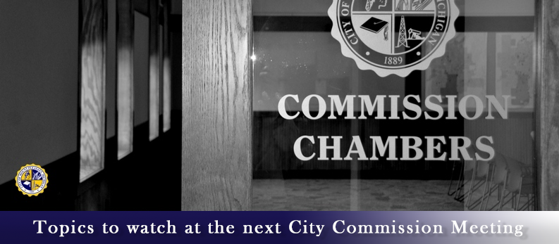 Topics to watch at the 11/12/18 City Commission Meeting