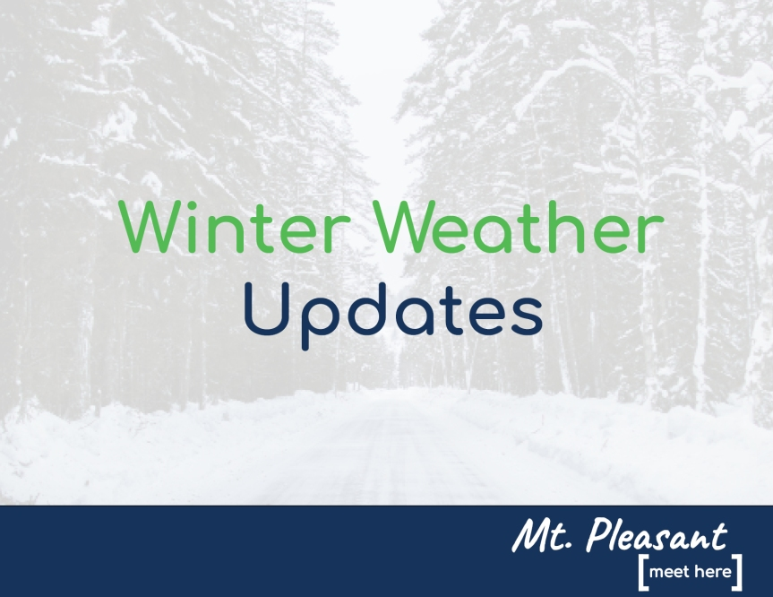 City of Mt. Pleasant Winter Storm Update:   Closures, City Commission Meeting Cancelled for 1/28/19 and Street Parking Reminder (11:30 a.m.)
