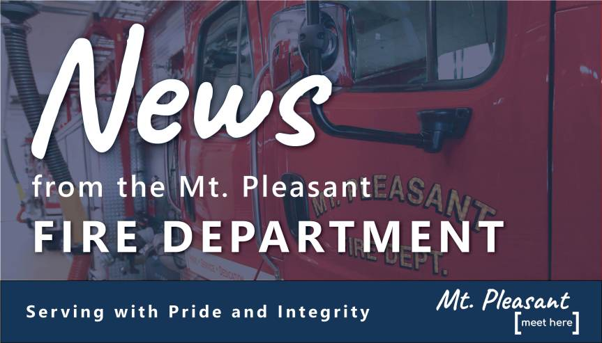 Mt. Pleasant Fire Department Responds to Downed Power Lines and Structure Fires