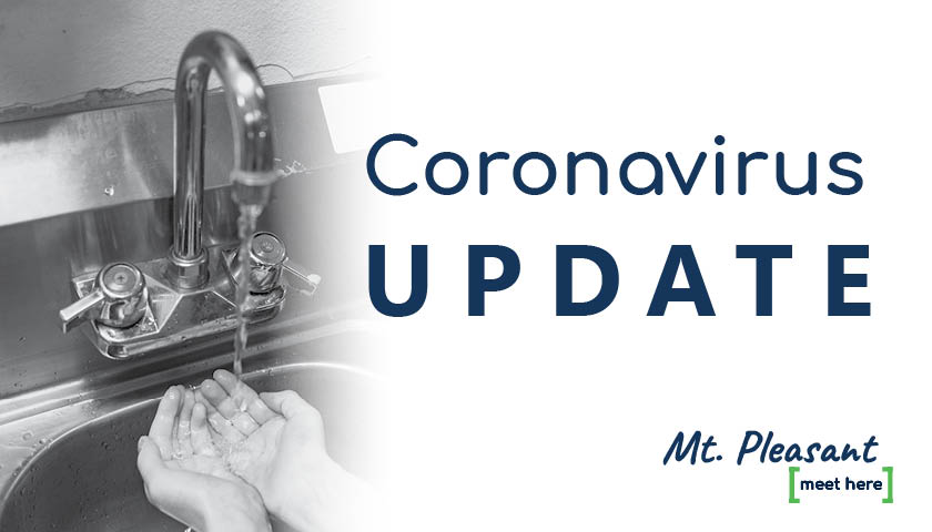 COVID-19 and City of Mt. Pleasant Services Update (5/8/2020; UPDATED 5/12 and 5/18/2020)