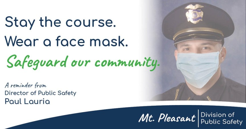 Stay the course. Wear a face mask.