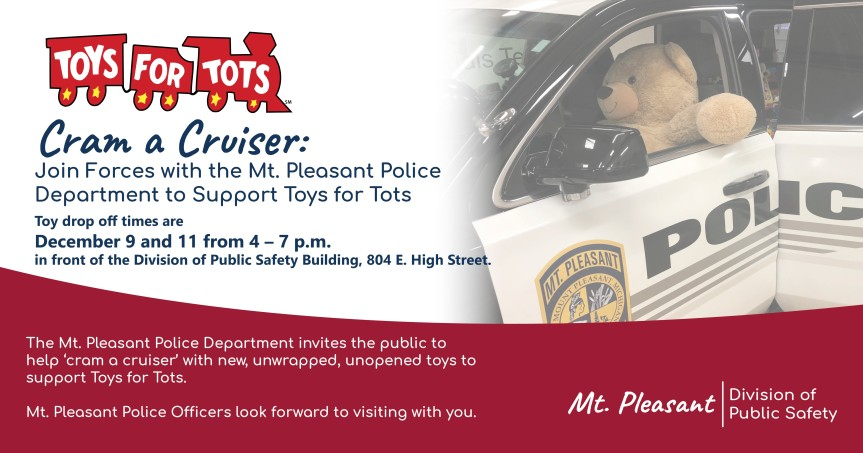 Cram a Cruiser: Join Forces with the Mt. Pleasant Police Department to Support Toys forTots