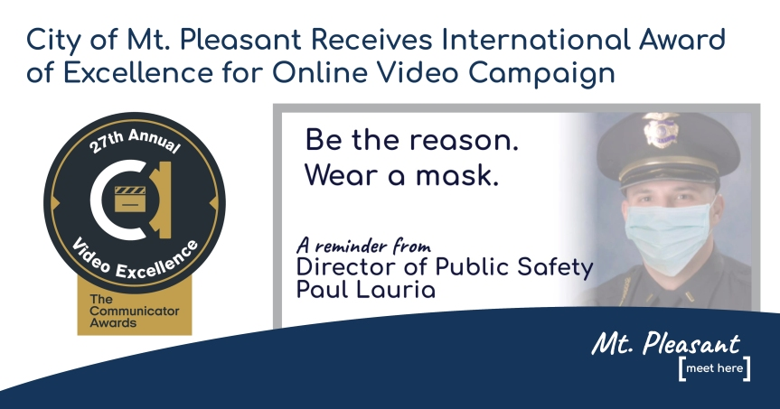 City of Mt. Pleasant Receives International Award of Excellence for Online VideoCampaign